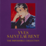 Yves Saint Laurent The Impossible Collection